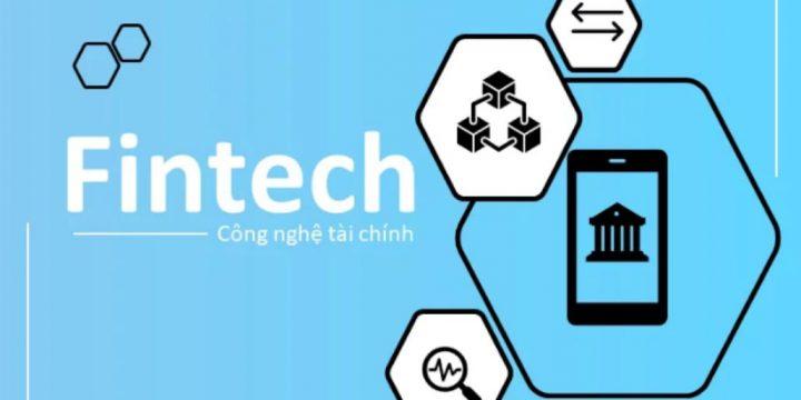 Fintech là gì? Những thông tin cần thiết cho doanh nghiệp